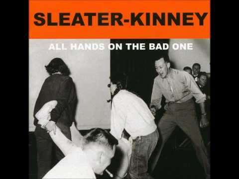 Sleater-kinney - #1 Must Have