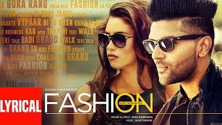 Guru Randhawa: FASHION Lyrical Video Song | Latest Punjabi Song 2016 | T-Series