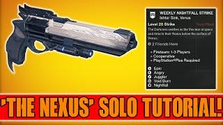 "Destiny - Solo ""The Nexus"" Weekly Nightfall Strike Tutorial (The Nexus Solo Boss)"