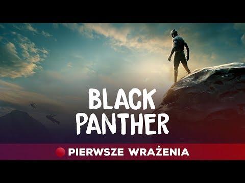 Black Panther - pierwsze wrażenia (bez spoilerów)! Trailery Deadpoola 2 i Venoma