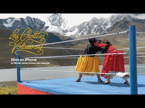 Shot on iPhone XS — Las Cholitas Voladoras — Apple