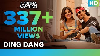 Ding Dang - Video Song | Munna Michael | Tiger Shroff & Nidhhi Agerwal | 250+ Million Views