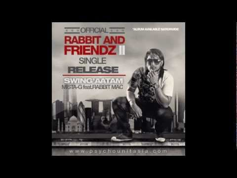 Swingattam - Mista G feat. Rabbit Mac
