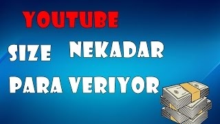 Youtube Ne Kadar Para Veriyor??