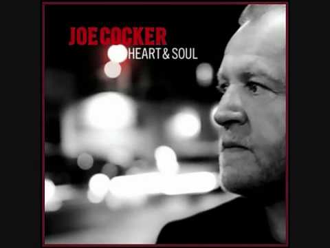 Joe Cocker - Heart And Soul
