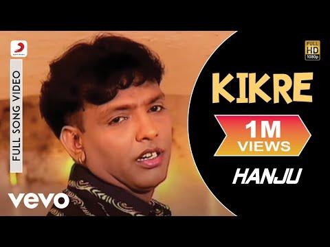 Sabar Koti - Kikre Video | Hanju video