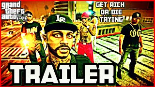 GTA 5 GET RICH OR DIE TRYING (OFFICIAL TRAILER) GTA 5 LIVING THE LIFE SPIN OFF