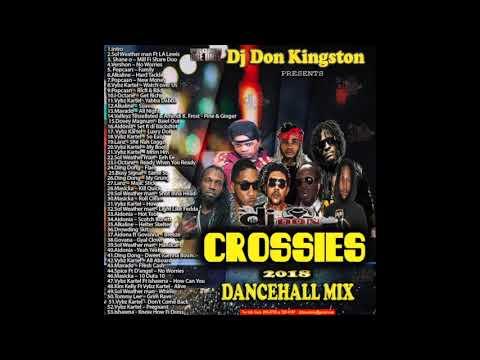 Dj Don Kingston Crossies Dancehall Mix 2018