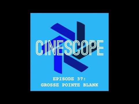 Episode 37 - Grosse Pointe Blank