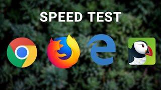 Chrome Vs Firefox Vs Edge Vs Puffin Speed Test