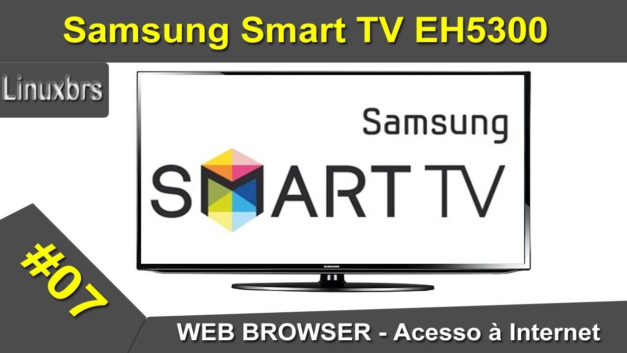 samsung smart tv eh5300 app web browser navegando na internet pt br youtube. Black Bedroom Furniture Sets. Home Design Ideas