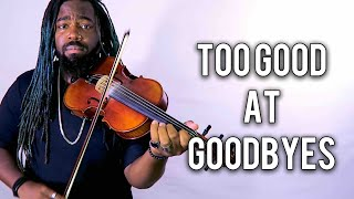 Download Lagu Too Good at Goodbyes (Violin Version) Sam Smith | DSharp Gratis STAFABAND