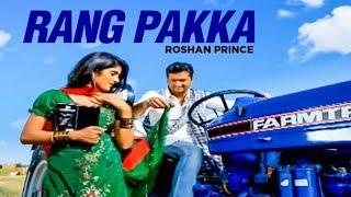 Rang Pakka Roshan Prince Full Song The Heart Hacker