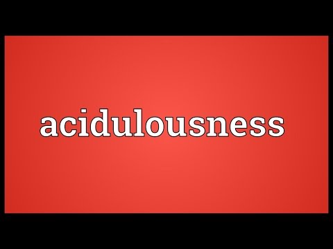 Header of Acidulousness