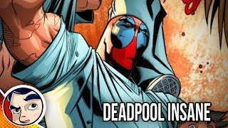 "Deadpool ""Officially Insane & In Prison"" - Complete Story"