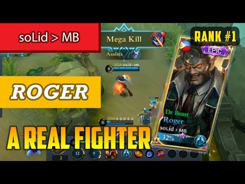 A Real Figther [Rank 1 Roger] Build by Solid MB Roger Gameplay - Mobile Legends