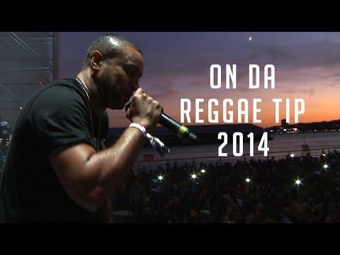 On Da Reggae Tip 2014 Recap