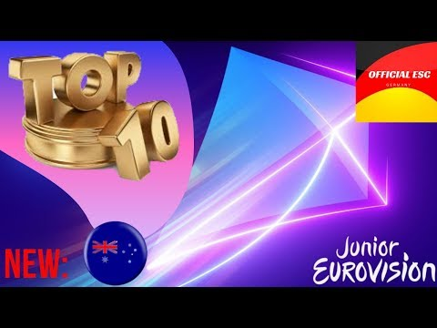 Junior Eurovision 2019 - My Top 10 (So Far) - NEW: AUSTRALIA
