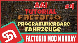 FACTORIO | Mod Monday | AAI Programmable Vehicles Part 4 (Auto. Militär) | Deutsch | by SeeNo