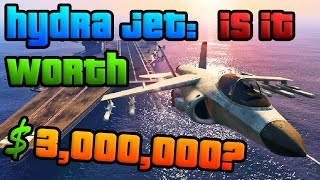 GTA Online: Is the Hydra Jet Worth $3,000,000? (GTA 5 Heists DLC Hydra Review)