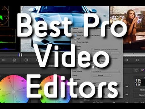 2015 Review - What's the Best PROFESSIONAL VIDEO EDITING Software?