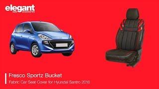 New Hyundai Santro Seat Cover   Santro Seat Covers   Santro Seat Cover Designs   Santro Accessories