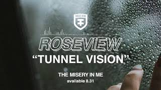 ROSEVIEW - Tunnel Vision (Official Stream)