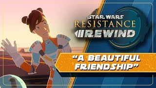 Star Wars Resistance Rewind #1.19 | A Beautiful Friendship