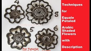 Mehndi Class for Beginner- Techniques for Equale Petaled Arabic Shaded Flowers with Description