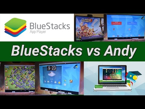 BlueStacks vs Andy - The best Android emulator on PC