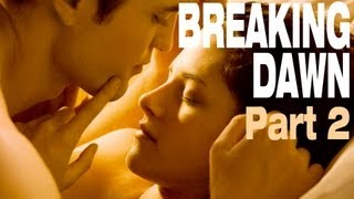 The Twilight Saga: Breaking Dawn � Part 1 - [Movie Review] The Twilight Saga: Breaking Dawn -- Part 2 (Spoilers) (CC: English - Español)