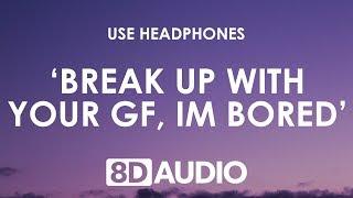Baixar Ariana Grande - break up with your girlfriend, i'm bored (8D AUDIO) 🎧