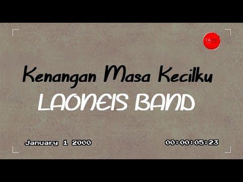 LAONEIS BAND  - Kenangan Masa Kecilku - Official Video Lyric - TA Pro