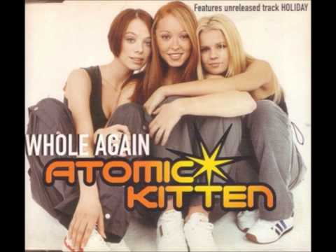 Atomic Kitten - Whole Again (Kerry Katona Version)