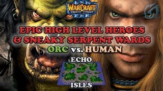 Grubby | Warcraft 3 The Frozen Throne | Orc v. HU - Epic High Hero Level Game - Echo Isles