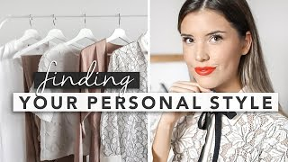How to Find Your Style / Finding Your Personal Style