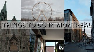 Montreal Recap | things to do in montreal