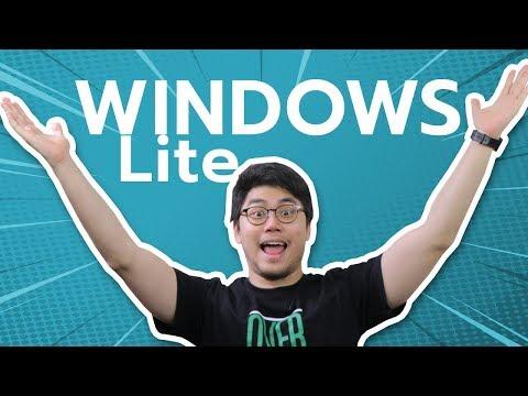 Windows Lite : วินโดว์สำหรับคอมสเป็คต่ำ คู่แข่ง ChromeOS