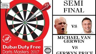 Dubai Duty Free Darts Masters 2017 HD - Semi Final [1of2]: Michael van Gerwen vs Gerwyn Price