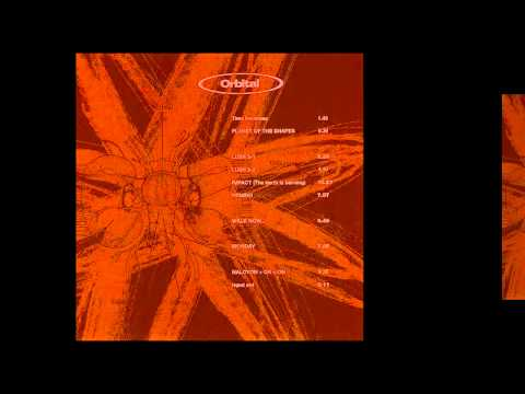 Orbital - Time Becomes [HQ]