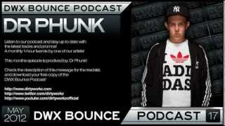 DWX Bounce Podcast 17 mixed by Dr Phunk