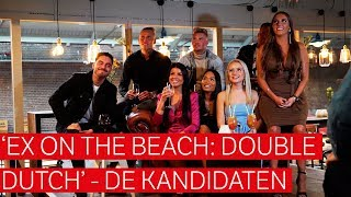 Wij spraken met de kandidaten van het vierde 'Ex on the Beach: Double Dutch'-seizoen