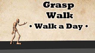 Grasp Walk - Walk a Day