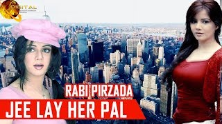 Jee Lay Her Pal | Rabi Pirzada | New Song | HD Video