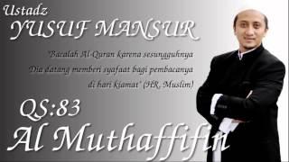 QS.83. Al Muthaffifin (Ust. Yusuf Mansur)