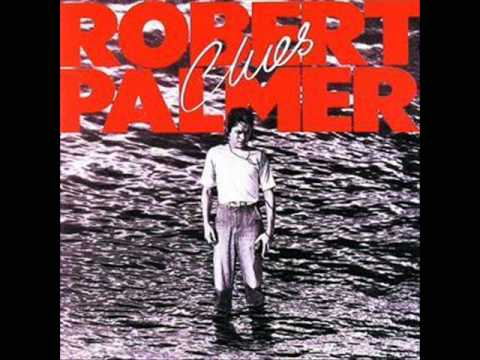 Robert Palmer - Not A Second Time