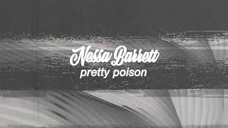 Download Lagu Nessa Barrett - pretty poison    MP3
