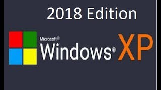 Windows XP 2018 edition remastered review