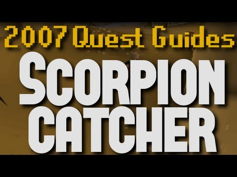 Runescape 2007 Quest Guides: Scorpion Catcher