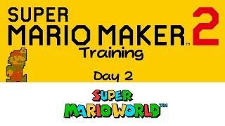 Super Mario Maker 2 Training - Part 2: SMW